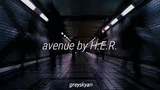 H.E.R. / avenue // traducido al español