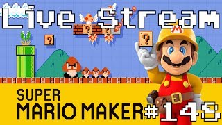 Super Mario Maker - Live Stream #148 (100 Expert & Viewer Levels. Queue Open)
