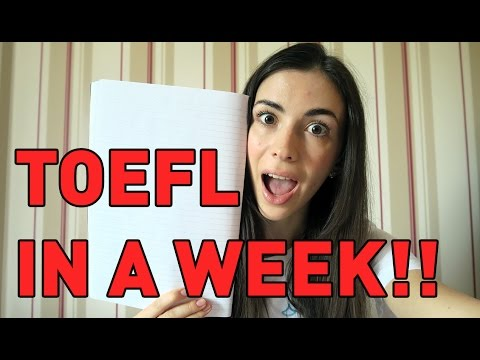 How to Study for TOEFL in 7 Days: Tips, Tricks and Things to Take ...