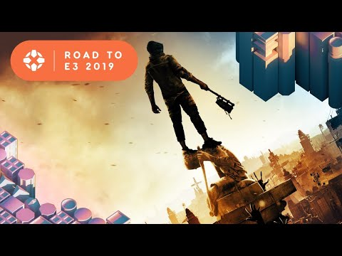 Dying Light 2 - Road to E3 2019