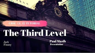 THE THIRD LEVEL, PART ONE TUTORIAL FOR CLASS 12, CBSE