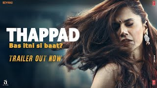 Thappad - Official Trailer