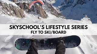 Fly to Ski/Board