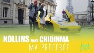 KOLLINS Ft. CHIDINMA   Ma Préférée (Official Video)