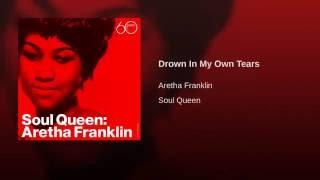 Drown In My Own Tears