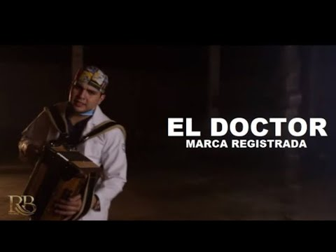 Marca Registrada - El Doctor / Video Oficial