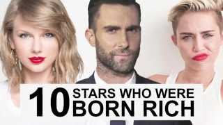 10 Stars Who Were Born Rich