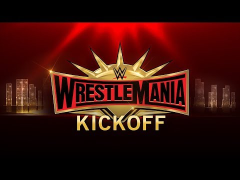 WrestleMania 35 Kickoff: April 7, 2019
