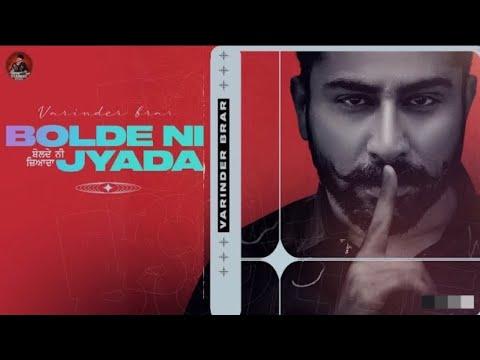 Bolde Ni Jyada Lyrics – Punjabi Song