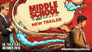 MIDDLE SCHOOL The Worst Years Of My Life  Official Movie Trailer HD