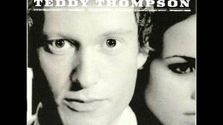 Teddy Thompson - (My Friends Are Gonna Be) Strangers