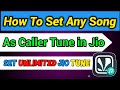How To Set Any Song As Jio Caller  Tune | How to Set Any song As Caller Tune in Jio