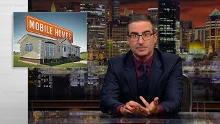 Mobile Homes: Last Week Tonight with John Oliver (HBO)