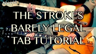 Barely Legal - The Strokes ( Guitar Tab Tutorial & Cover )