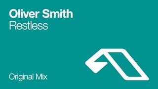 Oliver Smith - Restless