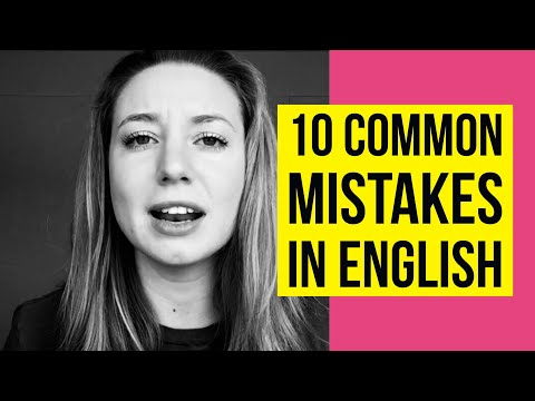 10 Extremely Common Mistakes That English Learners Make