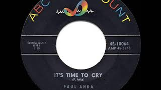 1959 HITS ARCHIVE: It's Time To Cry - Paul Anka