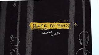 SELENA GOMEZ - BACK TO YOU (SUNDA3 SUMMER REMIX) [1 HOUR LOOP]