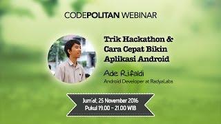 Trik Hackathon & Cara Cepat Bikin Aplikasi Android