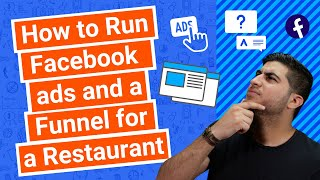 How to Run Facebook Ads and a Funnel for a Restaurant