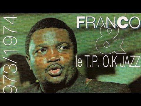 Franco Le Tp Ok Jazz 1972 1973 1974 Full Album