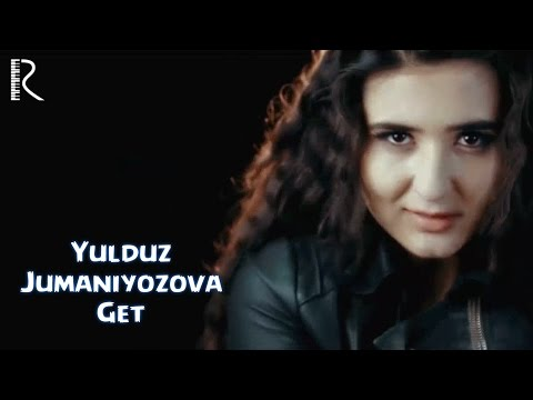 Download Yulduz Jumaniyozova - Get | Юлдуз Жуманиёзова - Гет HD Mp4 3GP Video and MP3