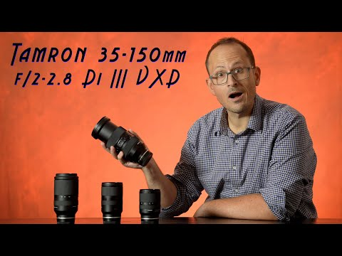 Tamron 35-150mm f/2-2.8 - HANDS ON