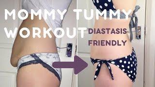 Mommy Tummy Workout Diastasis Friendly Exercises (BYE BYE BABY BELLY)