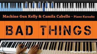 Download Video Machine Gun Kelly & Camila Cabello - Bad Things - LOWER Key (Piano Karaoke / Sing Along)