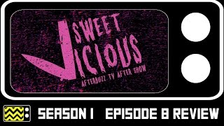 Sweet/Vicious Season 1 Episode 8 Review & After Show | AfterBuzz TV