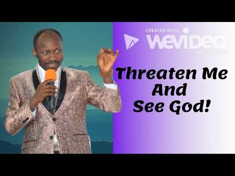 #Apostle Johnson Suleman(Prof) #Threaten Me And See God