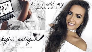 HOW I EDIT MY YOUTUBE VIDEOS - INTRO, OUTRO, VOICEOVERS & MORE + FINAL CUT PRO HACK | KYLIE AALIYAH