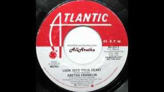 Aretha Franklin - Look Into Your Heart (Mono & Stereo) - 7″ DJ Promo - 1976