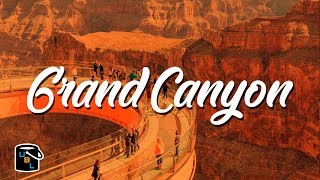 Grand Canyon Guide - Bucket List Travel Vlog