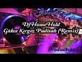 DjHouseHold Gökçe Kırgız Padişah (Remix)