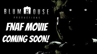 FNAF MOVIE OFFICIALLY COMING SOON!!!! (Filming Spring 2021)