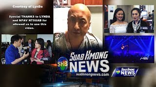 SUAB HMONG NEWS:  Npav Ntsuab (Update on his status), Hlu Foundation, I am Hmong, and DMR Tour