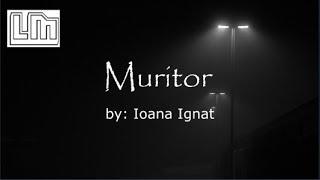 Ioana Ignat   Muritor | Versuri  Lyrics Video