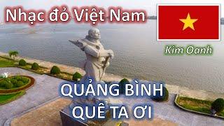 QUẢNG BÌNH QUÊ TA ƠI (1965)   NSƯT Kim Oanh