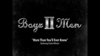 Boyz II Men - More Than You'll Ever Know (Lyrics)