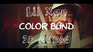 Lil Xan Ft. Diplo - Color Blind (3D AUDIO) Use Headphones.