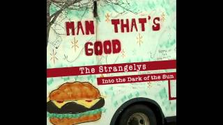 Into the Dark of the Sun   The Strangelys