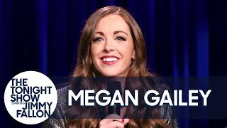 Megan Gailey Stand-Up