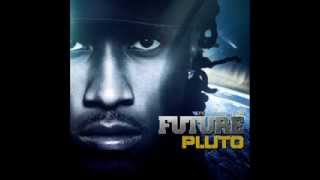 Future - Never End -Pluto.