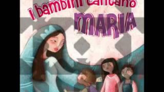 I BAMBINI CANTANO MARIA - Paoline