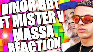 DINOR RDT  MASSA (Clip Officiel) Ft. MISTER V | REACTION