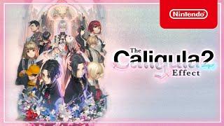 Nintendo The Caligula Effect 2 - Launch Trailer - Nintendo Switch anuncio
