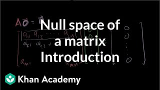 Introduction to the Null Space of a Matrix