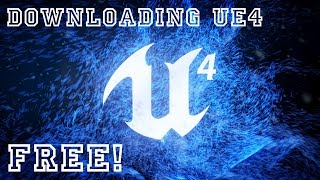 Download Unreal Engine 4 FREE