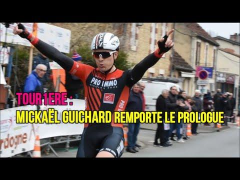Tour1ere : Mickaël Guichard remporte le prologue